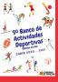 IX Banco de Actividades Deportivas